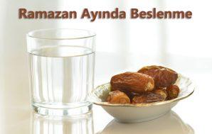 Ramazan Ayında Kilonuzu Koruyabilirsiniz / Sağlıklı Bir Ramazan Geçirmeniz İçin Öneriler