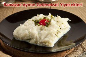 Ramazan Ayının Geleneksel Yiyecekleri